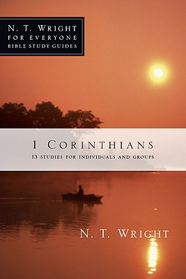 1 Corinthians: 13 Studies for Individuals and Groups (Wright N. T.)(Paperback)