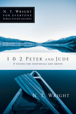 1 & 2 Peter and Jude (Wright N. T.)(Paperback)
