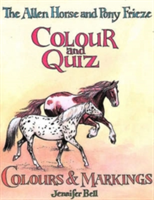 Allen Horse and Pony Frieze, Colour and Quiz (Bell Jennifer)(Paperback)