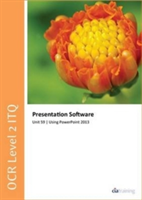 OCR Level 2 ITQ - Unit 59 - Presentation Software Using Microsoft PowerPoint 2013 (CiA Training Ltd.)(Spiral bound)