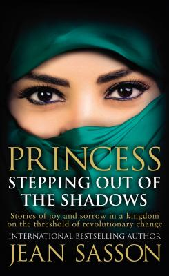 Princess: Stepping Out Of The Shadows (Sasson Jean)(Paperback / softback)