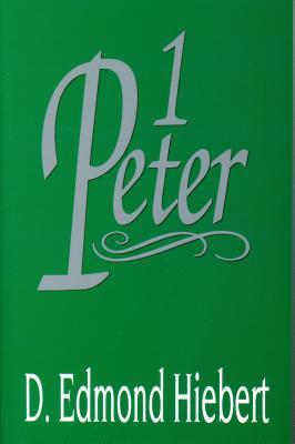 1 Peter (Hiebert D. Edmond)(Paperback)