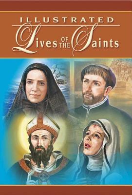 Illustrated Lives of the Saints (Catholic Book Publishing Co)(Pevná vazba)