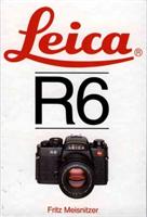 Leica R6 (Meisnitzer Fritz)(Pevná vazba)