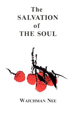 Salvation of the Soul (Nee Watchman)(Paperback)