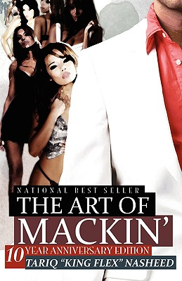 The Art of Mackin' (Nasheed Tariq King Flex)(Paperback)