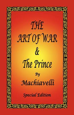 The Art of War & the Prince by Machiavelli - Special Edition (Machiavelli Niccolo)(Paperback)