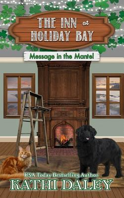 The Inn at Holiday Bay: Message in the Mantel (Daley Kathi)(Paperback)
