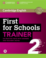 First for Schools Trainer 2 6 Practice Tests with Answers and Teacher's Notes with Audio(Mixed media product)