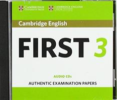 Cambridge English First 3 Audio CDs(CD-Audio)