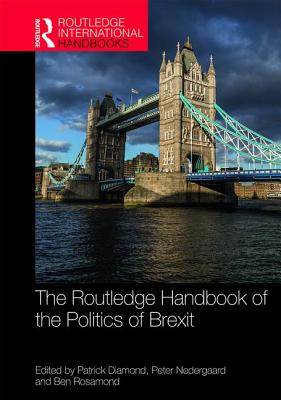 Routledge Handbook of the Politics of Brexit(Pevná vazba)