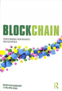Blockchain - Transforming Your Business and Our World (Van Rijmenam Mark)(Paperback)