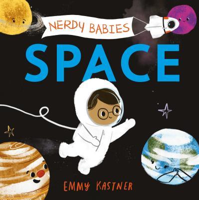 Nerdy Babies: Space (Kastner Emmy)(Pevná vazba)