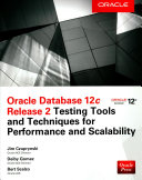 Oracle Database 12c Release 2 Testing Tools and Techniques for Performance and Scalability (Czuprynski Jim)(Paperback)