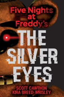 Five Nights at Freddy's - The Silver Eyes (Cawthon Scott)(Paperback)