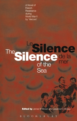 Silence of the Sea / Le Silence de la Mer - A Novel of French Resistance during the Second World War by 'Vercors'(Paperback / softback)