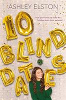 10 Blind Dates (Elston Ashley)(Pevná vazba)
