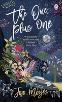 One Plus One - Discover the author of Me Before You, the love story that captured a million hearts (Moyes Jojo)(Paperback / softback)