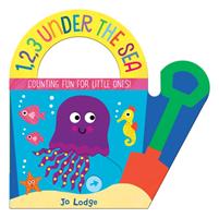 1,2,3 Under the Sea (Lodge Jo)(Board book)