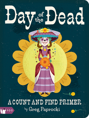 1, 2, 3, Day of the Dead (Paprocki Greg)(Spiral bound)