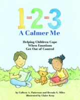 1-2-3 a Calmer Me: Helping Children Cope When Emotions Get Out of Control (Patterson Colleen A.)(Pevná vazba)