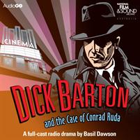 Dick Barton and the Case of Conrad Ruda (Mason Edward J.)(CD-Audio)