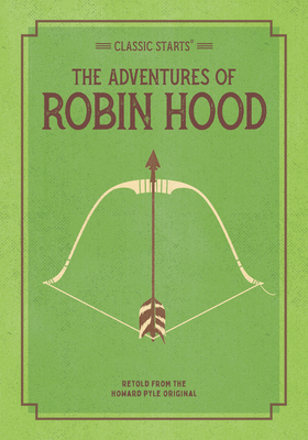 Classic Starts: The Adventures of Robin Hood (Pyle Howard)(Paperback)