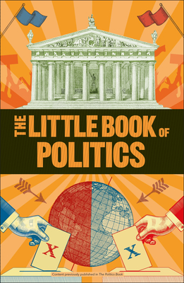 The Little Book of Politics (DK)(Paperback)