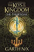 Sir Thursday: Keys to the Kingdom 4 (Nix Garth)(Paperback / softback)