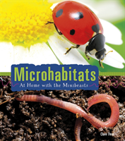 Microhabitats - At Home with the Minibeasts (Throp Claire)(Paperback / softback)