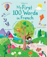 My First 100 Words in French (Brooks Felicity)(Pevná vazba)