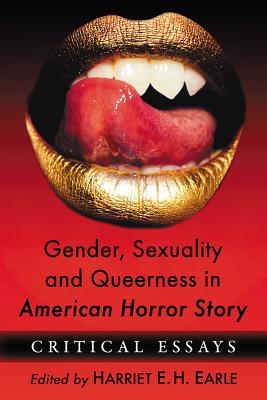 Gender, Sexuality and Queerness in American Horror Story - Critical Essays(Paperback / softback)