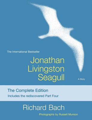 Jonathan Livingston Seagull: The Complete Edition (Bach Richard)(Paperback)