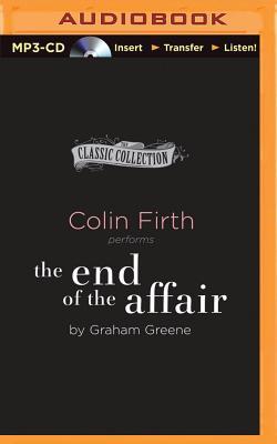 The End of the Affair (Greene Graham)(MP3 CD)