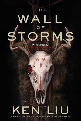 The Wall of Storms (Liu Ken)(Paperback)