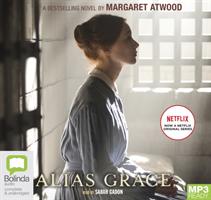 Alias Grace (Atwood Margaret)(Audio disc)