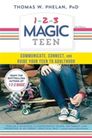1-2-3 Magic Teen - Communicate, Connect, and Guide Your Teen to Adulthood (Phelan Thomas)(Paperback)