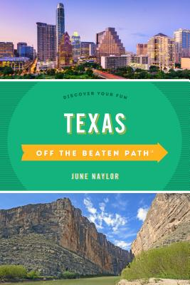 Texas Off the Beaten Path (R) - Discover Your Fun (Naylor June)(Paperback / softback)