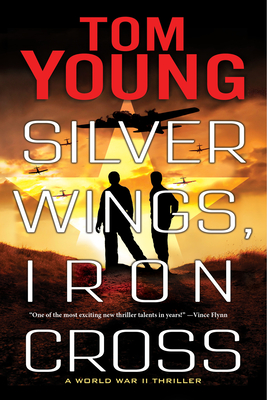 Silver Wings, Iron Cross (Young Tom)(Paperback / softback)
