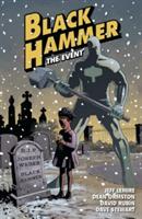 Black Hammer Volume 2: The Event (Lemire Jeff)(Paperback)