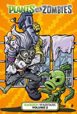 Plants vs. Zombies: Garden Warfare Volume 2 (Tobin Paul)(Pevná vazba)