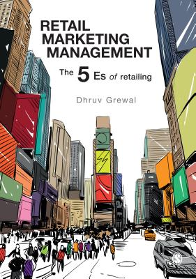 Retail Marketing Management: The 5 Es of Retailing (Grewal Dhruv)(Paperback)