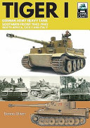Tiger I: German Army Heavy Tank, Southern Front, North Africa, Sicily and Italy, 1942-1945 (Oliver Dennis)(Paperback)