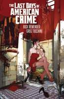 Last Days of American Crime (New Edition) (Remender Rick)(Paperback)