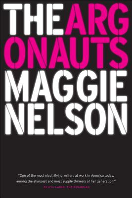 The Argonauts (Nelson Maggie)(Paperback)