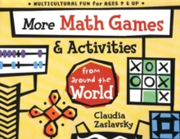 More Math Games and Activities from Around the World - From Around the World (Zaslavsky Claudia)(Paperback)