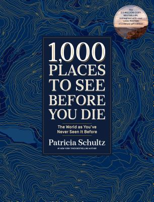 1,000 Places to See Before You Die (Deluxe Edition) - The World as You've Never Seen It Before (Schultz Patricia)(Pevná vazba)