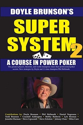 Super System 2: Winning Strategies for Limit Hold'em Cash Games and Tournament Tactics (Brunson Doyle)(Paperback)