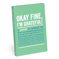 Okay Fine, I'm Grateful Mini Inner-Truth Journal (Knock Knock)(Notebook / blank book)
