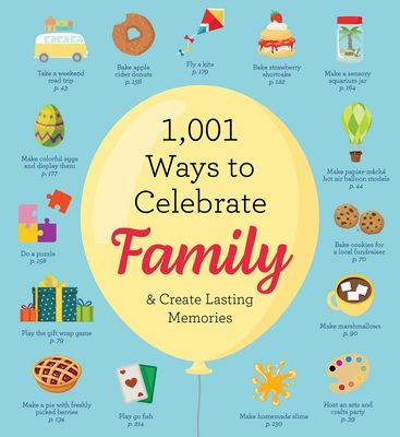 1,001 Ways to Celebrate Family: And Create Lasting Memories (Cider Mill Press)(Paperback)